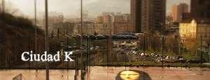 «Ciudad K», la serie