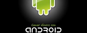 Conferencia: Ganar dinero con Android