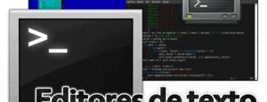 15 editores de texto basados en terminal