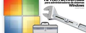 10 herramientas para administradores Windows