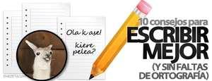 10 consejos para escribir mejor (sin faltas de ortografía)