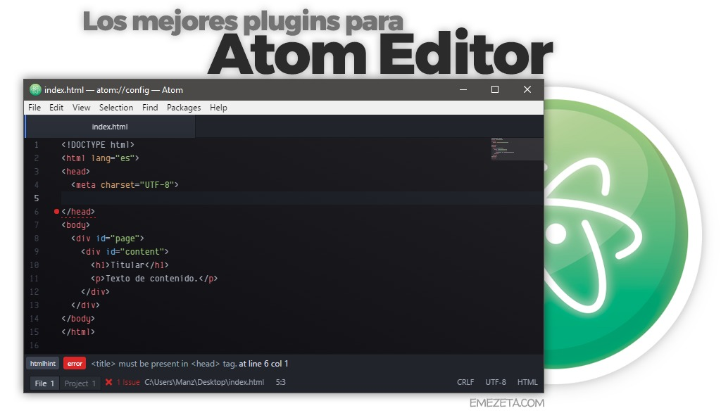 Cómo configurar Atom Editor (y sus mejores plugins)