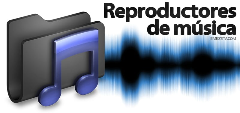 Los mejores reproductores de música (alternativas a Winamp o iTunes)