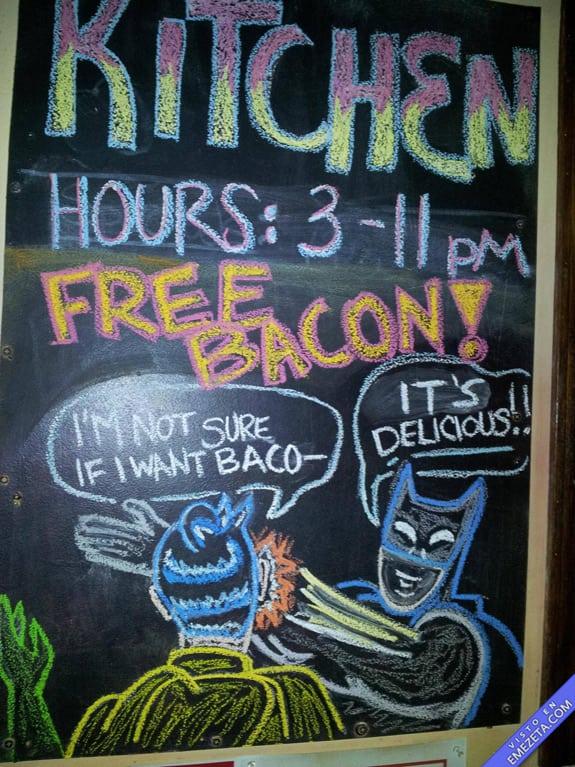 Carteles desconcertantes: Batman free bacon