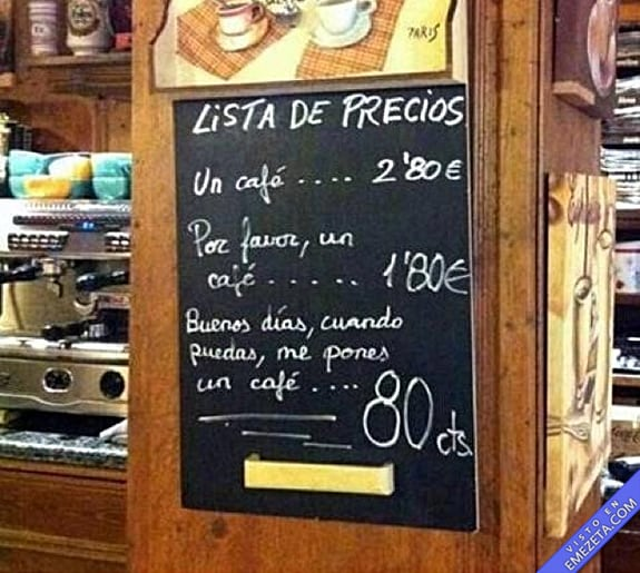 Carteles desconcertantes: Por favor un cafe