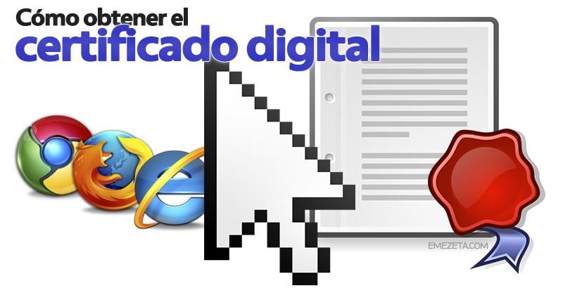 Cómo sacar el certificado digital