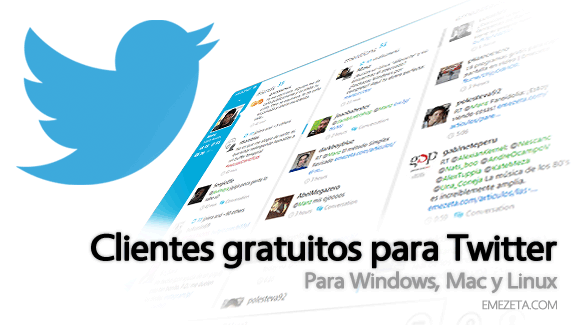 Clientes o programas de escritorio para Twitter