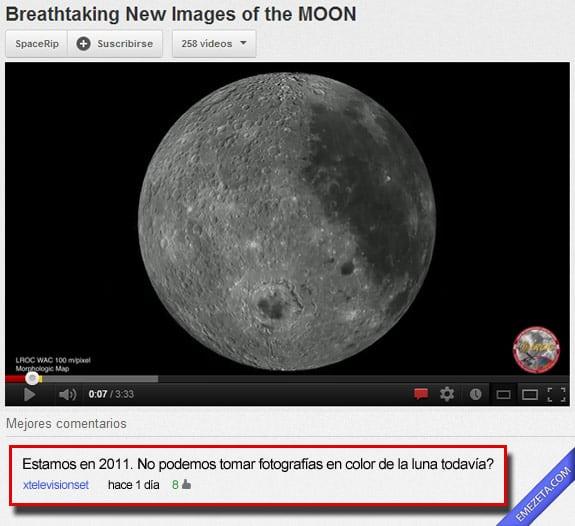 Comentarios de youtube: Luna a color