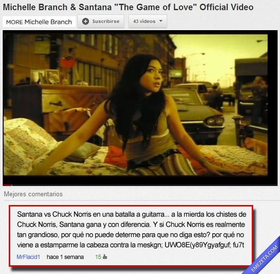 Comentarios de Youtube: Santana chuck norris