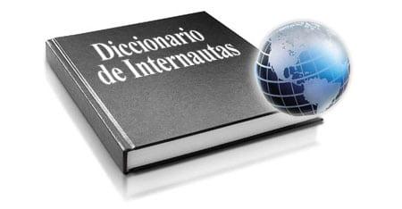 diccionario de internautas
