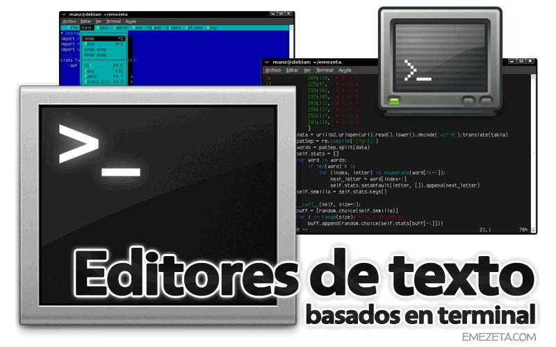 Editores de texto basados en terminal