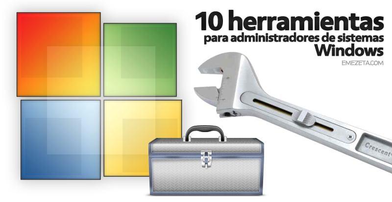Herramientas de administradores de sistemas para reparar Windows