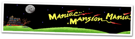 maniac mansion mania