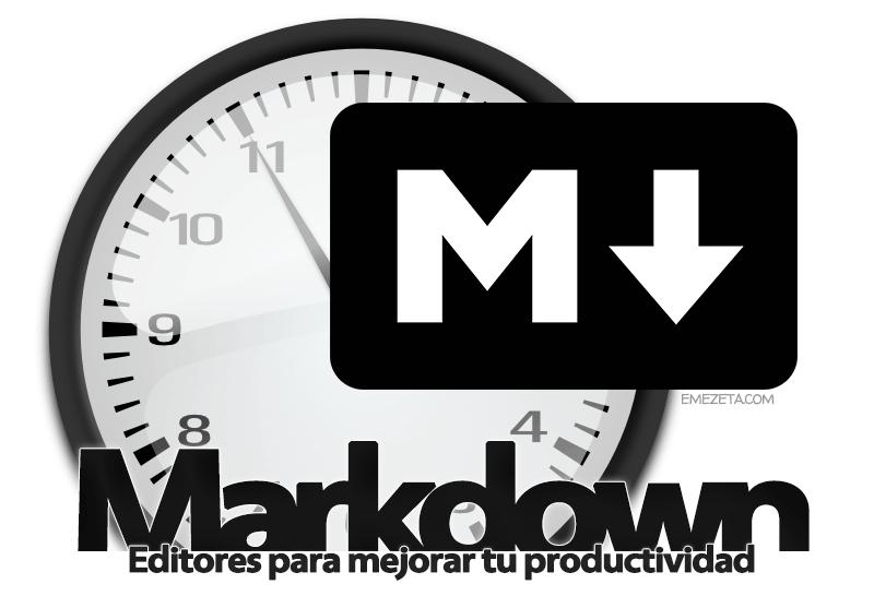 Markdown: Editores para mejorar tu productividad