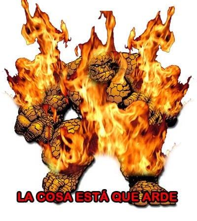 Meme: La Cosa (La Cosa está que arde)