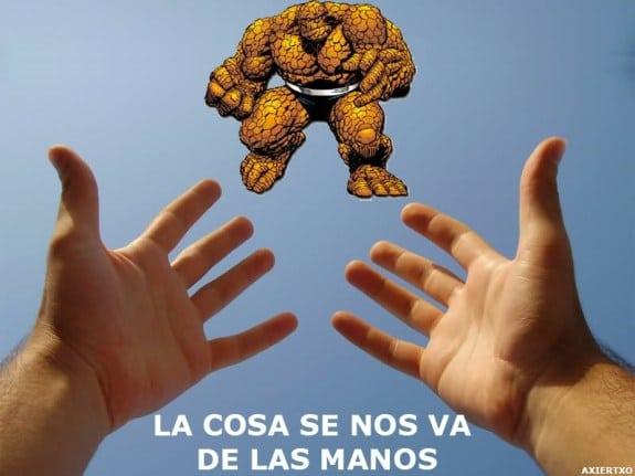 Meme: La Cosa (La Cosa se nos va de las manos)