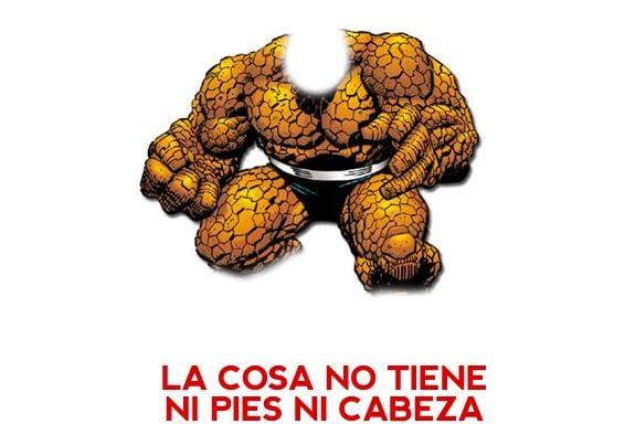 Meme: La Cosa (La Cosa no tiene ni pies ni cabeza)