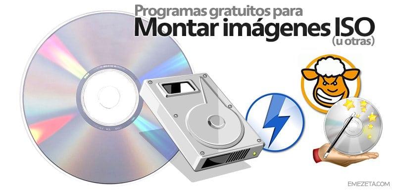 Programas para montar imágenes ISO, NRG, MDS, MDF, BIN o CUE (entre otras)