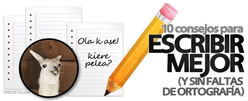 Escribir mejor (sin faltas ortografía)