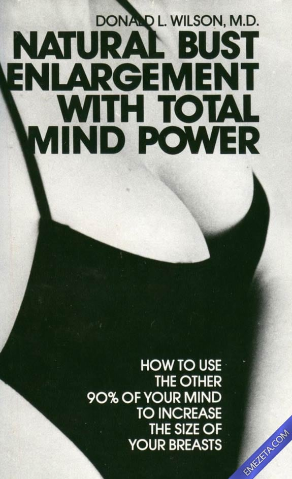 Portadas desconcertantes: Natural bust enlargement with total mind power