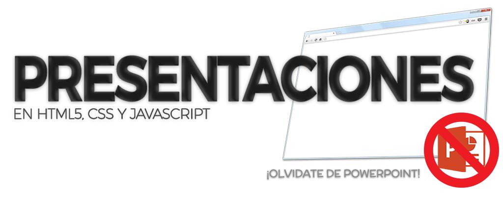Presentaciones web (HTML5, CSS y Javascript)
