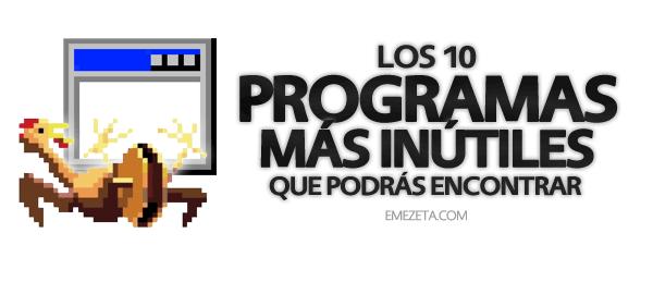Programas inútiles para PC: Programas mas inutiles