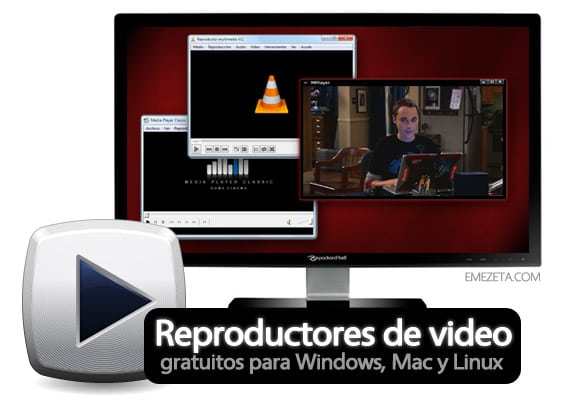 Reproductores de vídeo gratuitos para Windows, Mac y Linux