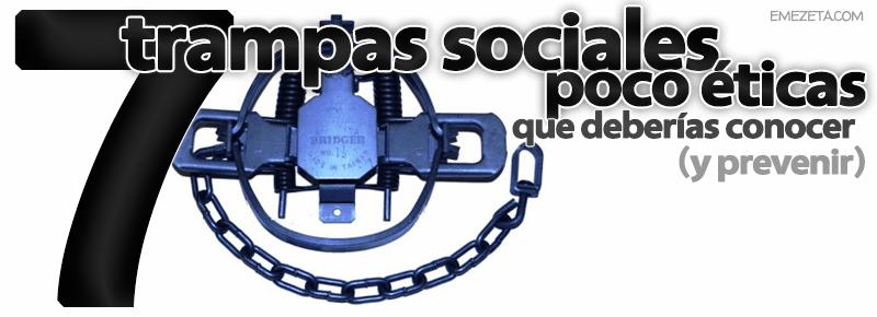 Trampas (trucos sucios) en redes sociales e Internet